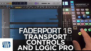 PreSonus–Transport Controls with FaderPort 16 and Logic Pro