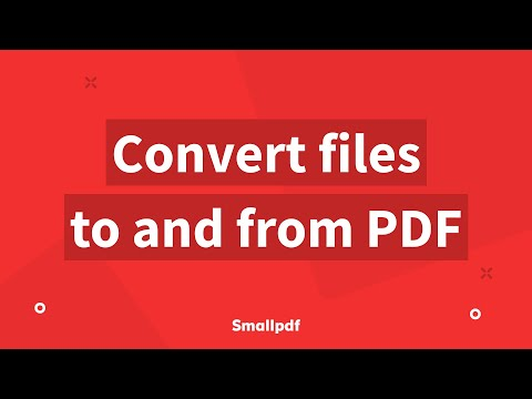 PDF Converter: How To Convert Files To And From PDFs With Smallpdf