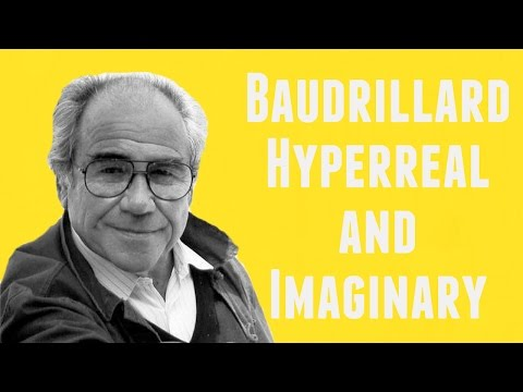 Jean Baudrillard on Hyperreal & Imaginary