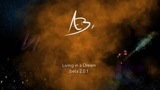 Living in a Dream beta 2.0.1