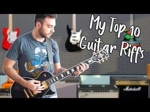 MY Top 10 Favorite Guitar Riffs Ever