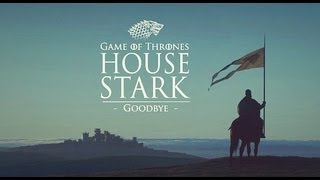 Game of Thrones House Stark Goodbye Montage Fan Made