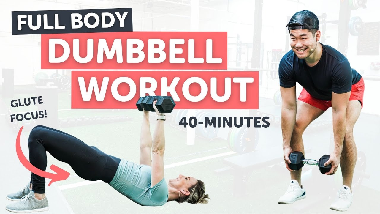 Download 40 Minute Dumbbell Workout!   Full Body   Glute Focused   Warm-Up and Cool-Down Included