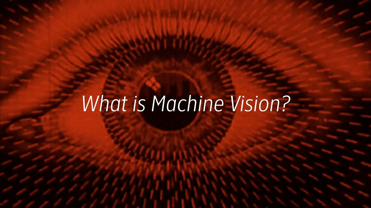 What is Machine Vision?