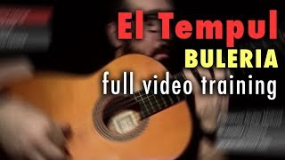 El Tempul (Buleria) by Paco de Lucia - Full Training - See Description