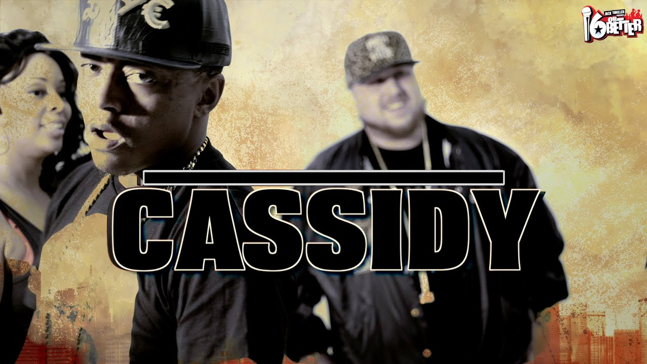 "Cassidy ""Hip Hop Ain't Dead"" [16 or Better ]"