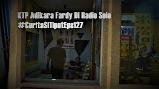 KTP Adikara Fardy Di Radio Solo