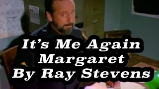 Watch Ray Stevens Its Me Again Margaret video