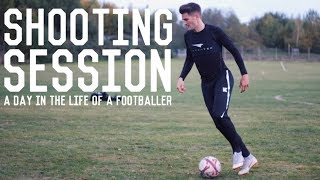Individual Shooting Session and Match Highlights | A Day In The Life of a Footballer