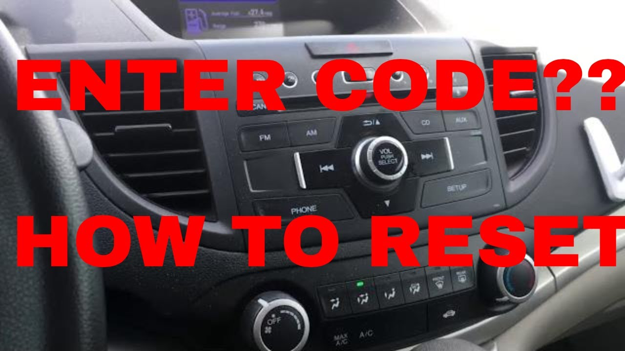Radio Code How To Reset Your Honda Or Acura Most Models Quick And Easy