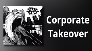 Against All Authority // Corporate Takeover