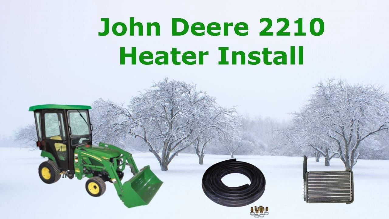 medium resolution of heater install on john deere 2210