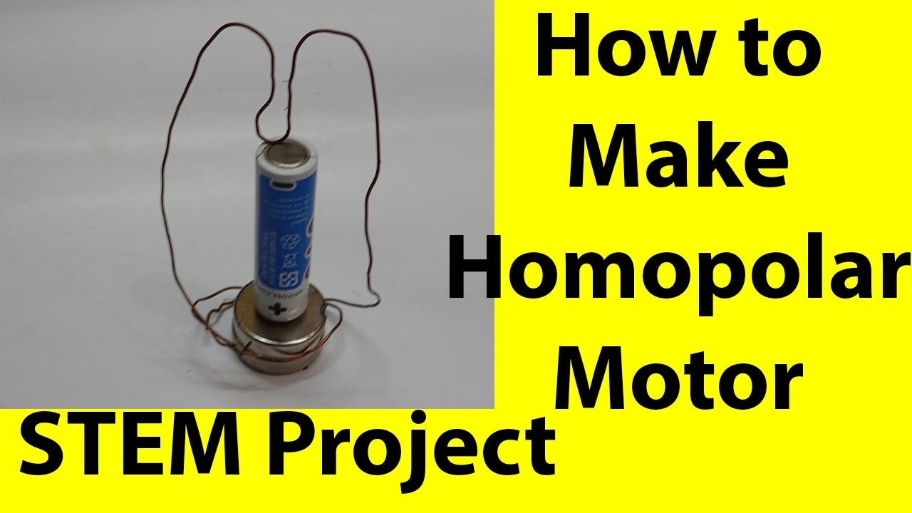 How To Make A Homopolar Motor In A Minute Stem Project