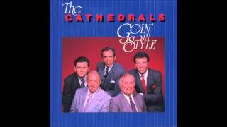 The Cathedrals - Sin Will Take You Farther