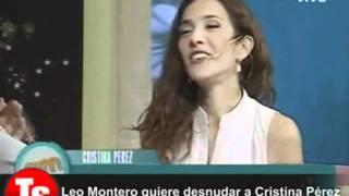 Leo Montero quiere desnudar a Cristina Pérez