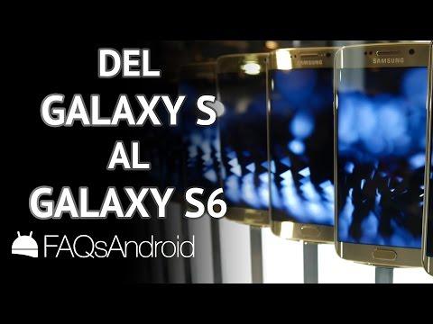 Historia del Samsung Galaxy: S, S2, S3, S4, S5 y S6