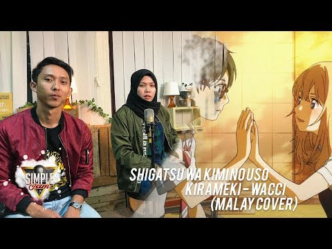Simple Jam - Kirameki - Wacci (Your Lie In April) Bahasa Cover