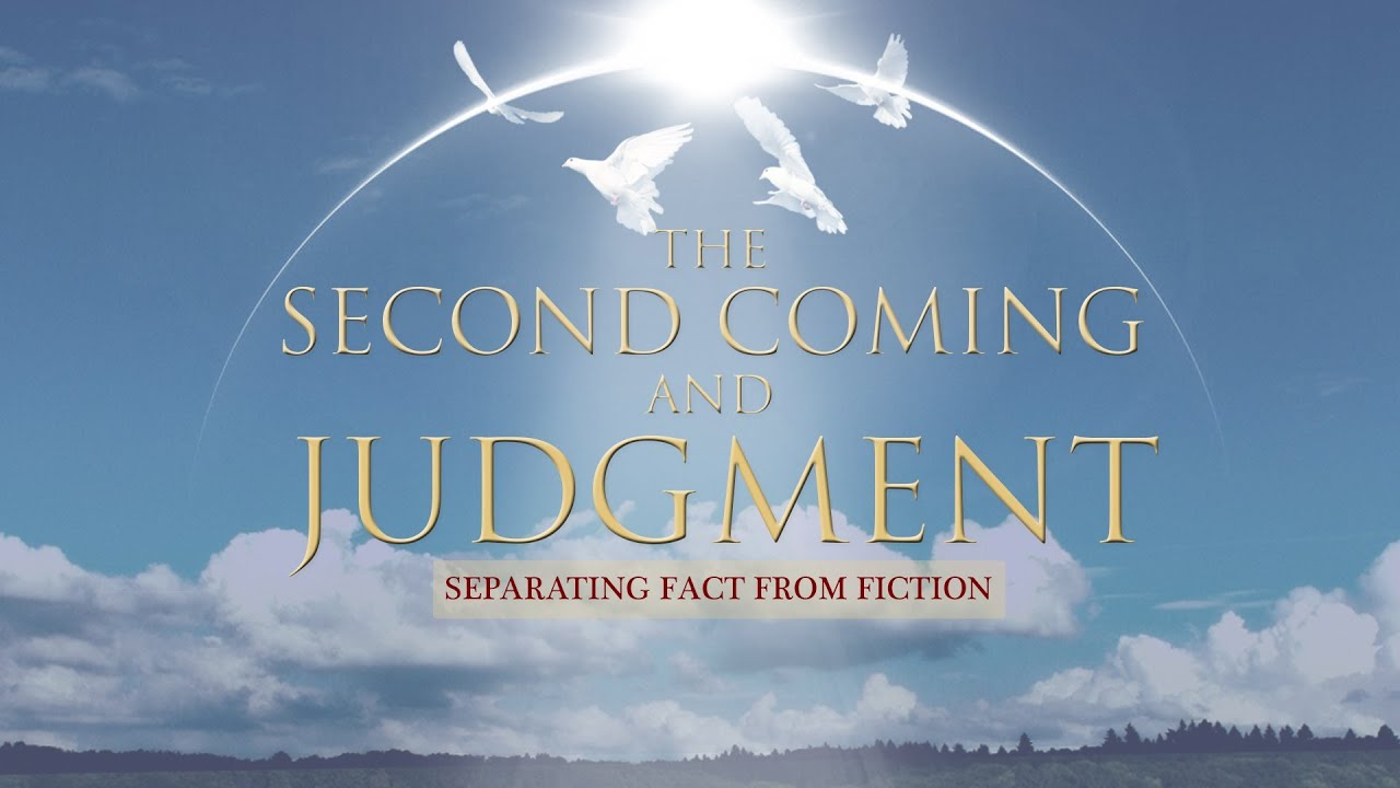 The second coming and judgment the second coming of jesus christ 7 the second coming and judgment the second coming of jesus christ 710 youtube thecheapjerseys Choice Image