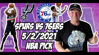 San Antonio Spurs vs Philadelphia 76ers 5/2/21 Free NBA Pick and Prediction NBA Betting Tips