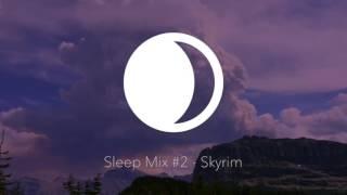 Sleep Mix #2 - Skyrim