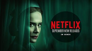 Netflix BEST New Releases In September 2020 Series & Movies (Hindi Dubbed Also)