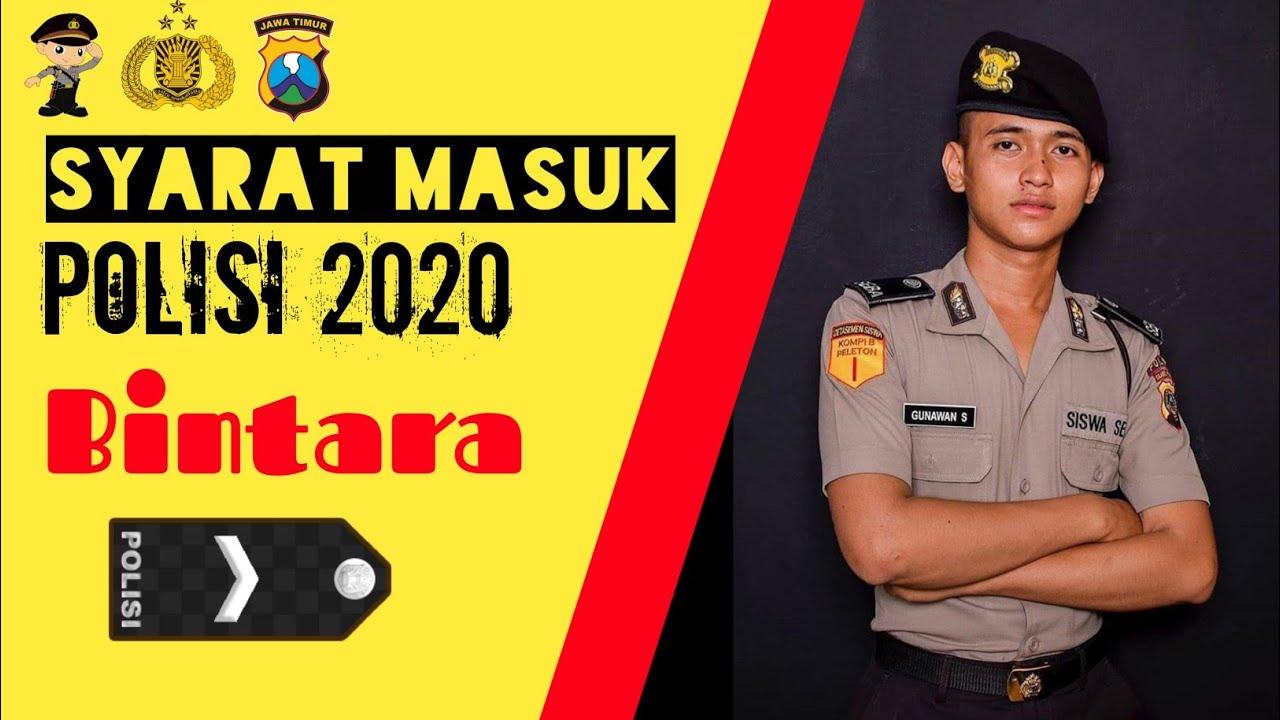 Syarat Masuk Polisi 2020 Bintara Polri Calon Pendaftar Wajib Tonton Youtube