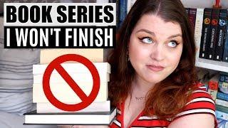 BOOK SERIES I WON'T FINISH | DNF'ing Popular Book Series!