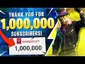 THANK YOU FOR 1 MILLION SUBSCRIBERS!