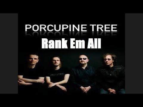 Rank 'Em All: PORCUPINE TREE ALBUMS