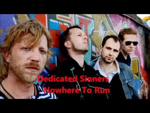 Dedicated Sinners - Nowhere To Run