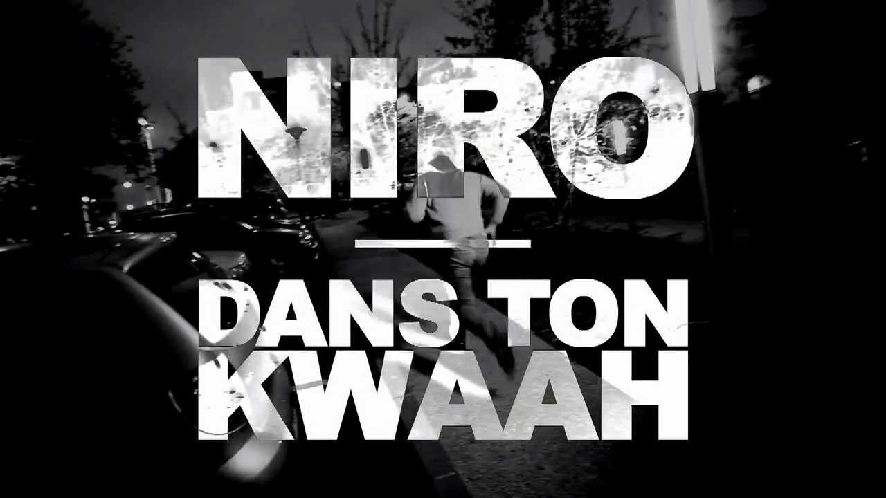 niro dans ton kwaah