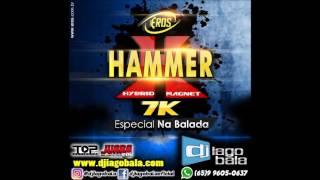 Eros Hammer 7K (Especial Na Balada) - Dj Iago Bala
