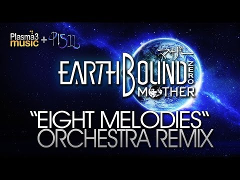 EarthBound Remix - Eight Melodies Remix Orchestra