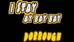 I STAY AY BAY BAY Dorrough