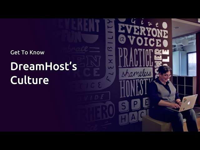 Culture at DreamHost