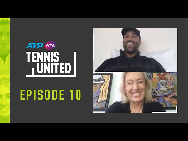 Tennis United | Navratilova & Blake Look To The Future
