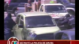 Así mató la policía de Aruba a un colombiano