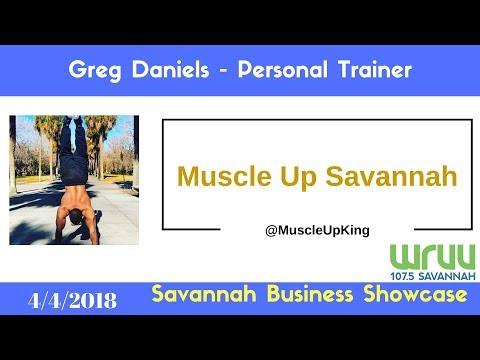 Part 1 - Greg Daniels of Muscle Up Savannah