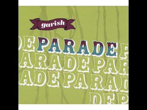 Garish - Parade (Tapete Records) [Full Album]
