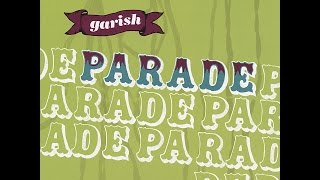 Garish - Parade (Tapete Records) [Full Album]