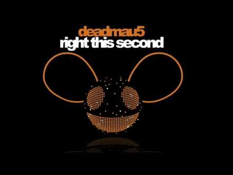 deadmau5  Right this Second