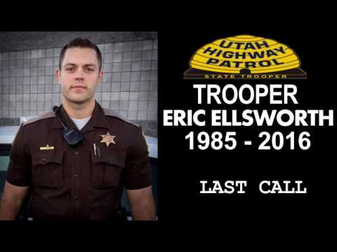 Trooper ERIC ELLSWORTH - Last Call Radio Broadcast