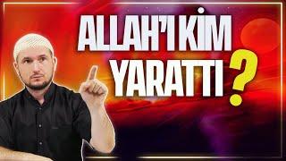 Allah'ı kim yarattı? / Kerem Önder