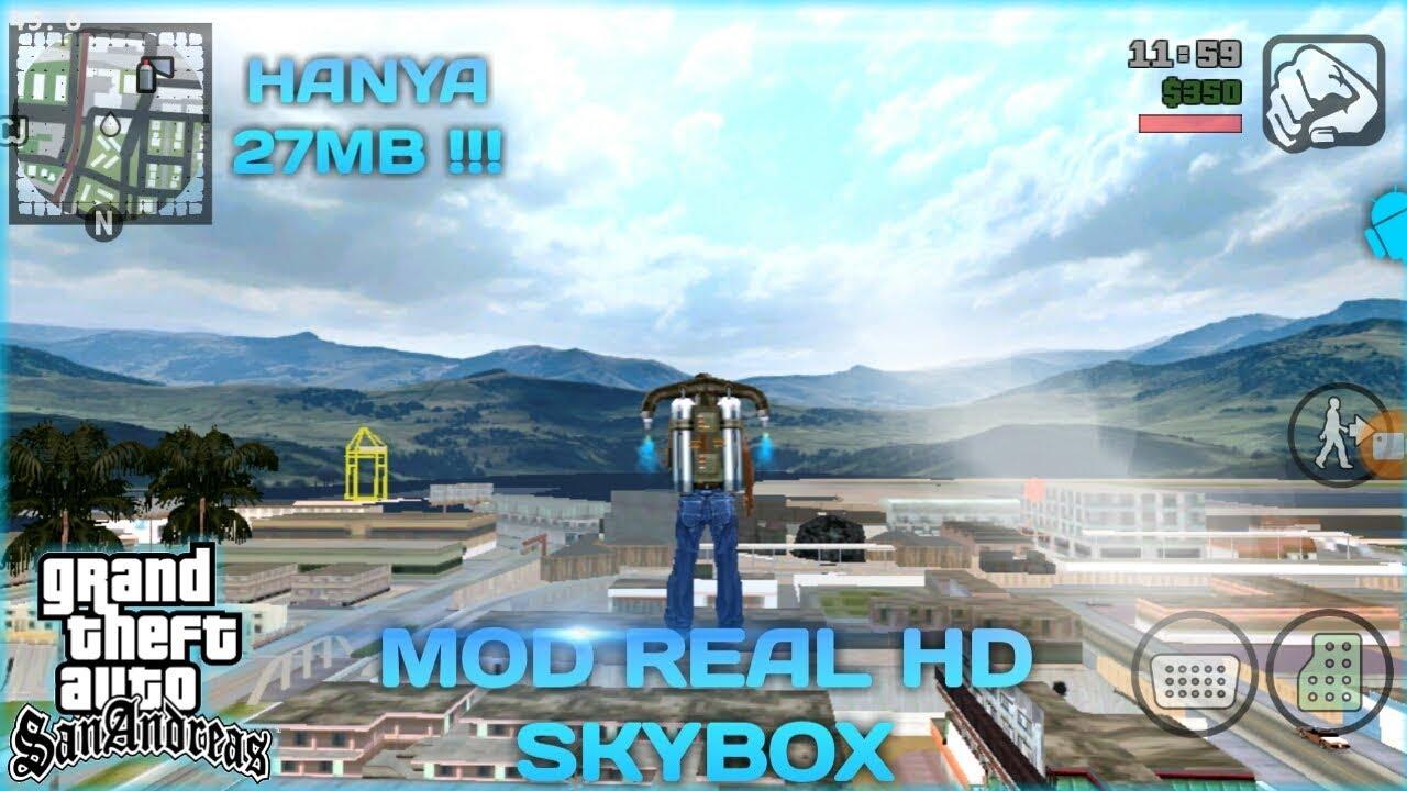 Mb Mod Real Hd Gta Sa Android Mod Grafis Hd Skybox Gta Sa Android