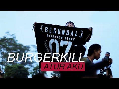 BURGERKILL - ATUR AKU | BEGUNDAL VERSION