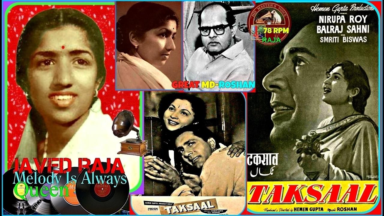 Download LATA JI-Film-TAKSAAL~{1956}~Dil Bhi Tera Hum Bhi Tere,Hamko Pyare Hain Gham-[Clearest Version-My