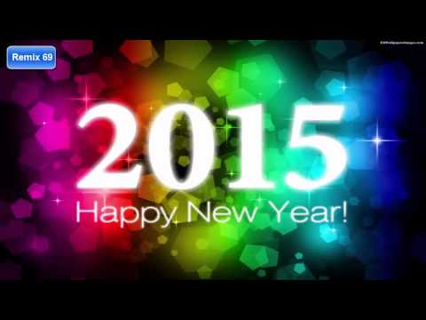 ☆ HAPPY NEW YEAR 2015 MIX #1 ♫ BEST OF PARTY MEGA DANCE MIX 2015 ☆