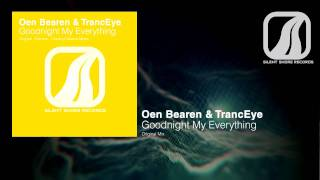SSR077: Oen Bearen & TrancEye - Goodnight My Everything (Original Mix)