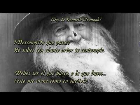 """A un extraño"" - Walt Whitman - Voz Kenneth Branagh"