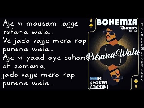 "BOHEMIA - Lyrics Video of Only HD Rap in 'Purana Wala' By ""Bohemia"" Feat. ""J.Hind"""